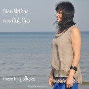 Sievišķības meditācijas